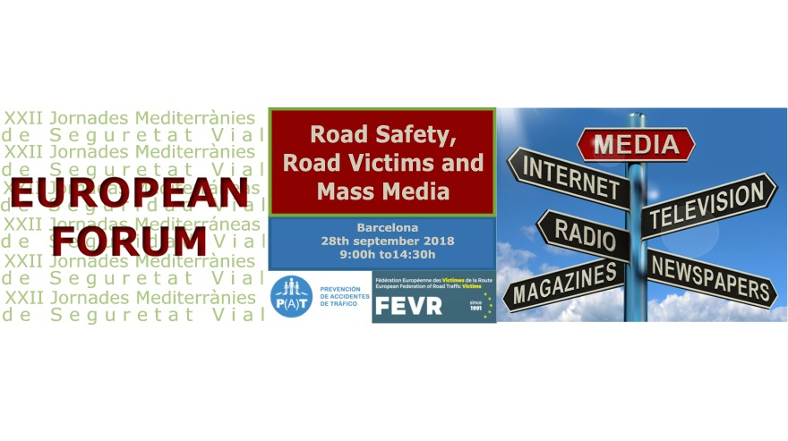 ROAD SAFETY, ROAD VICTIMS AND MASS MEDIA