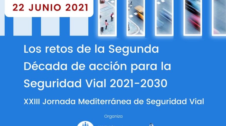 XXIII Jornada Mediterránea para la Seguridad Vial
